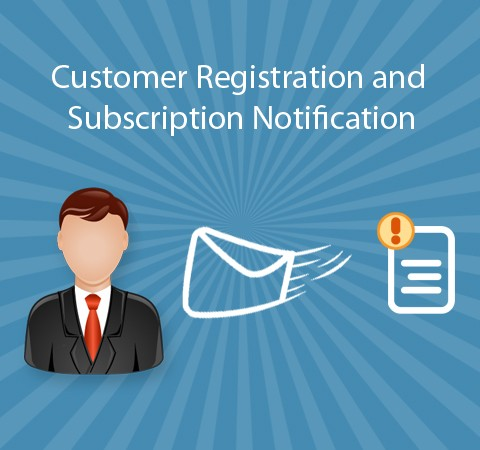 Customer Registration and Subscription Notification to Admin